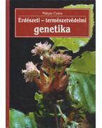 Erdészeti-természetvédelmi genetika - Mátyás Csaba