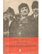 A magyar paraszttársadalom - Erdei Ferenc