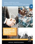 Smart in Business Tests - Tesztkönyv a középfokú angol gazdasági nyelvvizsga írásbeli részéhez - Erdei József, Homolya Katalin