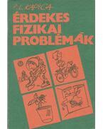 Érdekes fizikai problémák - Kapica, P. L.