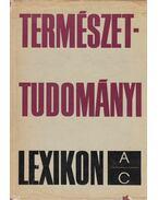 Természettudományi Lexikon I. - Erdey-Grúz Tibor