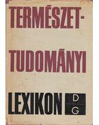 Természettudományi lexikon II. - Erdey-Grúz Tibor