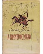 A negyedik lovas - Erdődy János