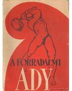 A forradalmi Ady - Erdődy János, dr. Szalai Sándor