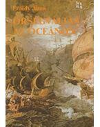 Őrségváltás az óceánon - Erdődy János