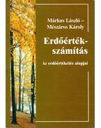Erdőérték-számítás - Márkus László, Mészáros Károly