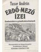 Erdő-mező ízei - Tusor András