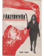 Fáklyavivők 1918-1968 - Erdős Ferenc