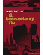 A boszorkány fia - Erdős László