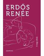 A nagy sikoly - Erdős Renée