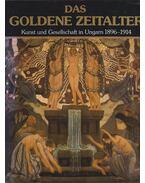 Das Goldene Zeitalter - Éri Gyöngyi, Jobbágyi Zsuzsanna