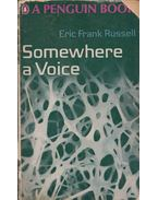Somewhere a Voice - Eric Frank Russel