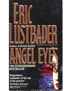 Angel Eyes -  ERIC VAN LUSTBADER