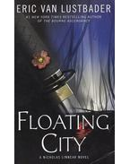 Floating City -  ERIC VAN LUSTBADER