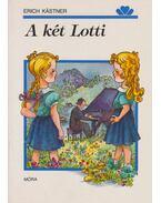 A két Lotti - Erich Kästner