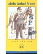 Mein Onkel Franz - Erich Kästner