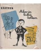 Mikor én kisfiú voltam - Erich Kästner