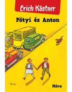 Pötyi és Anton - Erich Kästner