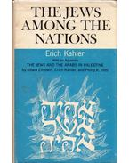 The Jews Among the Nations: With an Appendix: The Jews and the Arabs In Palestine - Erich Kahler, Albert Einstein, Philip K. Hitti