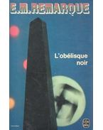 L'obélisque noir - Erich Maria Remarque