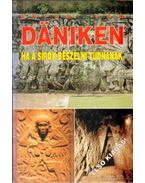 Ha a sírok beszélni tudnának - Erich von Daniken