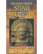 Istenek stratégiája - Erich von Daniken