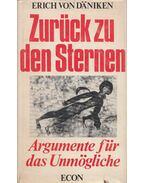 Zurück zu den Sternen - Erich von Daniken