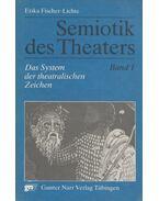 Semiotik des Theaters Band 1. - Erika Fischer-Lichte