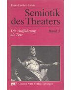 Semiotik des Theaters Band 3. - Erika Fischer-Lichte