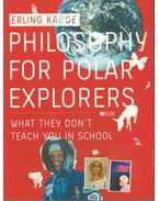 Philosophy for Polar - Erling Kagge