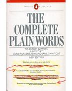 The Complete Plain Words - Ernest Gowers, Sidney Greenbaum, Janet Whitcut