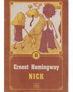 Nick - Ernest Hemingway