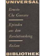Episoden aus dem Revolutionskrieg - Ernesto Che Guevara
