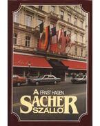 A Sacher szálló - Ernst Hagen