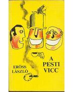 A pesti vicc - Erőss László