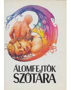 Álomfejtők szótára - Erőss László, Zánkai Géza