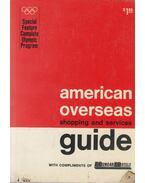 American Overseas Guide - Erwin H. Tiebe, Alice L. Lane