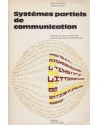 Systemes partiels de communication - Escarpit, Robert, Charles Bouazis