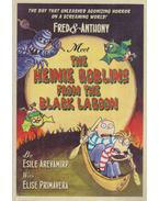 Fred & Anthony Meet the Heinie Goblins from the Black Lagoon - Esile Arevamirp, Elise Primavera