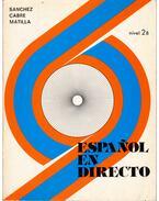 Espanol en directo 2B - Aquilino Sanchez, M. T. Cabre, J. A. Matilla