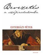 Bevezetés a szépirodalomba - Esterházy Péter