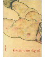 Egy nő - Esterházy Péter