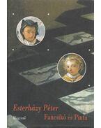 Fancsikó és Pinta - Esterházy Péter