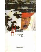 A hindu herceg (dedikált) - Eszes Máté