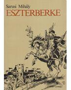 Eszterberke - Sarusi Mihály