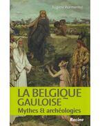 La Belgique gauloise - Eugén Warmenbol