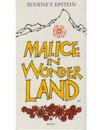 Malice in wonderland - Eugene V. Epstein