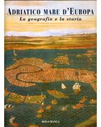 Adriatico mare d'Europa I. - Eugenio Turri