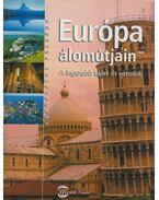 Európa álomútjain