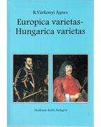 Europica varietas - Hungarica varietas - R. Várkonyi Ágnes
